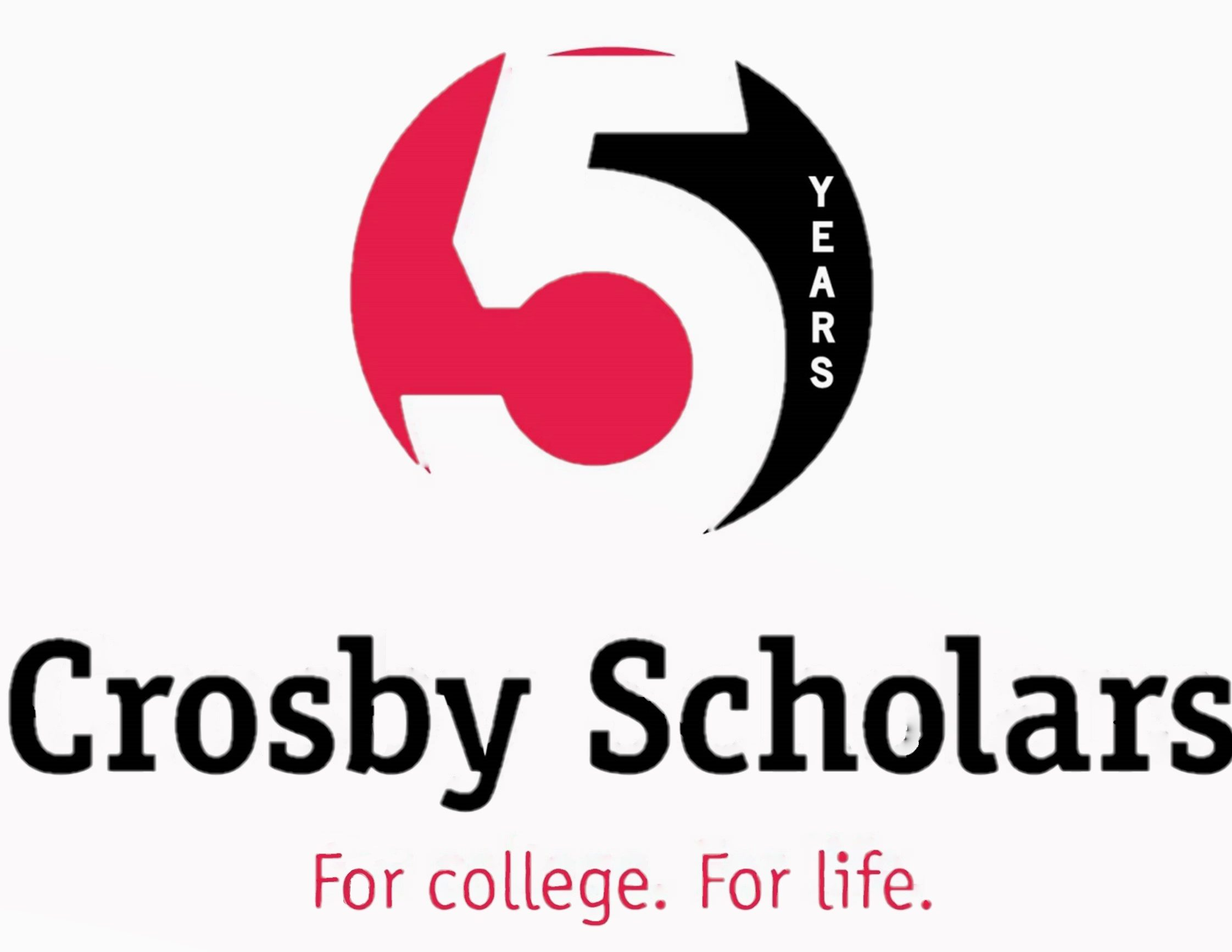 Crosby Scholars. For college. For life.